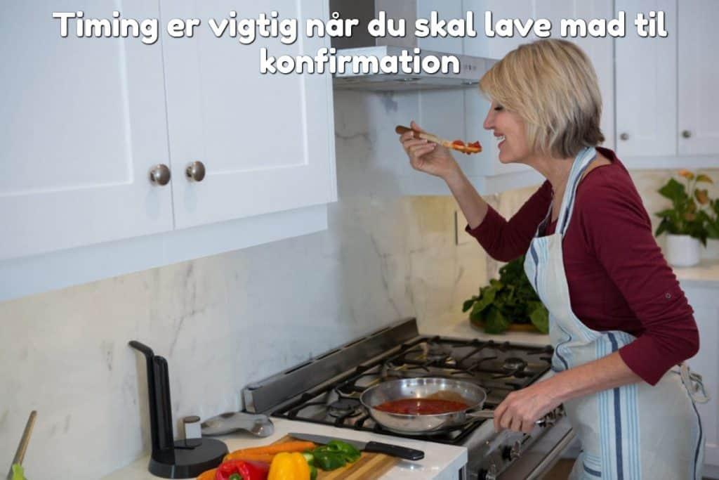 Timing er vigtig når du skal lave mad til konfirmation